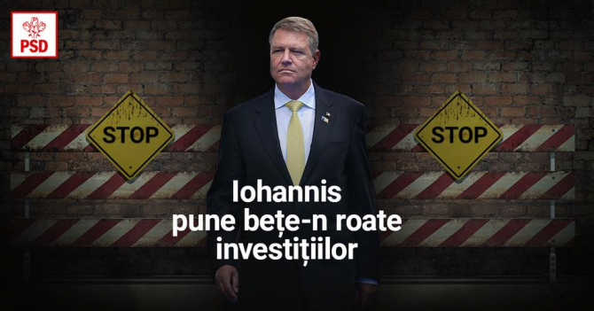 PSD reclamă blocarea investițiilor de către președinte